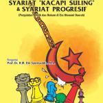 """Syariat """"Kecapi Suling"""" dan Syariat Progresif"""