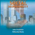 Corporate Social Responsibility: Kunci Meraih Kemuliaan Bisnis