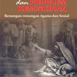 AGAMA DAN PROBLEM KEMISKINAN (Renungan renungan Agama dan Sosial)