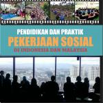 Pendidikan dan Praktik Pekerjaan Sosial di Indonesia dan Malaysia