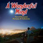 A Wonderful Mind Novel Ekonomi Pertama di Indonesia