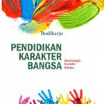 Pendidikan Karakter Bangsa (Membangun Karakter Bangsa)