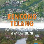 RENCONG TELANG : Komunitas adat di Kerinci Sumatera Tengah