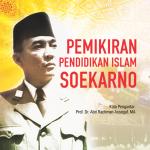 Pemikiran Pendidikan Islam Soekarno