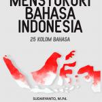 Mensyukuri Bahasa Indonesia: 25 Kolom Bahasa