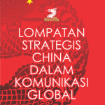 Lompatan Strategis China dalam Komunikasi Global