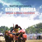 Daftar Kosakata Bahasa Madura dalam Bahasa Indonesia