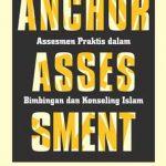 Anchor Assessment: Assesmen Praktis dalam Bimbingan dan Konseling Islam