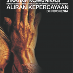 Strategi Komunikasi Departemen Kebudayaan dan Pariwisata dalam Membina Aliran  Kepercayaan di Indonesia