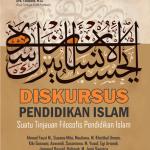 Diskursus Pendidikan Islam: Suatu Tinjauan Filosofis Pendidikan Islam
