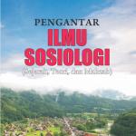 Pengantar Ilmu Sosiologi (Sejarah, Teori, dan Mahzab)