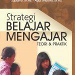 Strategi Belajar Mengajar Teori dan Praktik