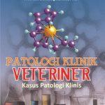 Patologi Klinik Veteriner: Kasus Patologi Klinis