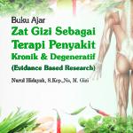 Zat Gizi sebagai Terapi Komplementer pada Penyakit Kronik dan Degeneratif: Evidance Based Research