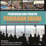 Pendidikan Dan Praktik Pekerjaan Sosial Di Indonesia & Malaysia