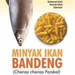 Minyak Ikan Bandeng (Chanos chanos Forskal)