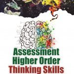 Assessment Higher Order Thinking Skill