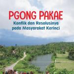 Pgong Pakae: Konflik dan Resolusinya pada Masyarakat Kerinci