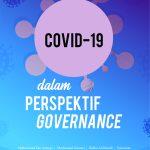 Covid-19 dalam Perspektif Governance