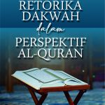 Retorika Dakwah dalam Perspektif Al-Quran