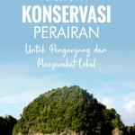 Panduan Pembelajaran Konservasi Perairan untuk Pengunjung dan Masyarakat Lokal