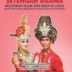 MENYEMPURNAKAN SETENGAH AGAMA: AKULTURASI ISLAM DAN BUDAYA LOKAL dalam Perkawinan Masyarakat Sulawesi Utara dan Gorontalo