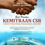 Best Practice Kemitraan CSR Antara Pemerintah, Perusahaan dan LSM