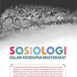 Sosiologi Dalam Kehidupan Masyarakat