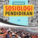 Pengantar Sosiologi Pendidikan