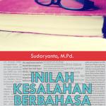 Inilah Kesalahan Berbahasa Indonesia: Teori dan Praktik