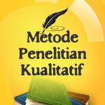 Metodologi Penelitian Kualitatif