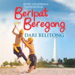 Buku Olahraga Tradisional Beripat Beregong dari Belitong