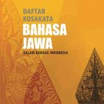 Daftar Kosakata Bahasa Jawa dalam Bahasa Indonesia