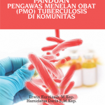 Panduan Pengawas Menelan Obat (PMO) Tuberculosis di Komunitas
