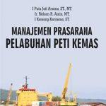 Manajemen Prasarana Pelabuhan Peti Kemas