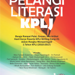 Pelangi Literasi KPLJ (Bunga Rampai Puisi, Cerpen, dan Artikel)