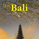 Bali dalam Pelangi Opini dan Solusi Kumpulan Artikel Media Populer