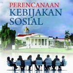Perencanaan Kebijakan Sosial