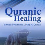 Quranic Healing: sebuah Fenomena Living Al-Quran