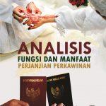 Analisis Fungsi dan Manfaat Perjanjian Perkawinan