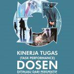 Kinerja Tugas (Task Performance) Dosen Perspektif Manajemen Organisasi