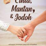 Cinta, Mantan, & Jodoh