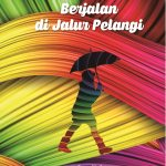 Kumpulan Puisi: Berjalan di Jalur Pelangi