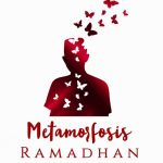 METAMORFOSIS RAMADHAN: Isu-Isu Strategis Seputar Masalah Keumatan, Kebangsaan, dan Kemanusiaan