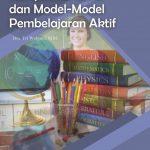 Kompetensi Guru dan Model-model Pembelajaran Aktif