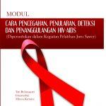 Cara Pencegahan, Penularan, Deteksi dan Penanggulangan HIV-AIDS (Diperuntukkan dalam Kegiatan Pelatihan Juru Sawer)