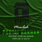 Musibah Partai Kakbah Potret Perjalanan PPP 2014-2019