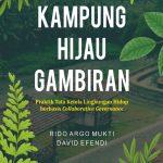 KAMPUNG HIJAU GAMBIRAN: Praktik Tata Kelola Lingkungan Hidup berbasis Collaborative Governance